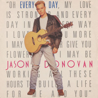 Jason Donovan - Every Day (I Love You More)