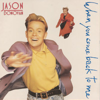 Jason Donovan - When You Come Back to Me