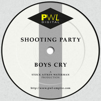 Shooting Party - Boys Cry