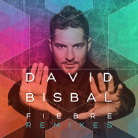 David Bisbal - Fiebre (Remixes)
