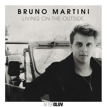 Bruno Martini - Living On The Outside