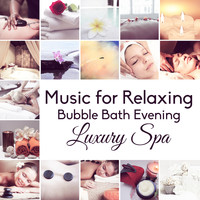 Sensual Massage to Aromatherapy Universe - Music for Relaxing Bubble Bath Evening: Luxury Spa, Welness Center, Hot Springs, Body Anti