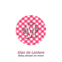 Alan de Laniere - Baby Please No More
