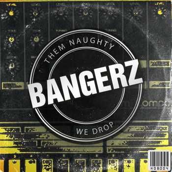 Various Artists - Them Naughty Bangerz We Drop