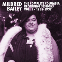 Mildred Bailey - The Complete Columbia Recording Sessions, Vol. 1 - 1929-1937