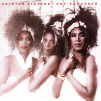 The Pointer Sisters - Hot Together (Expanded Edition)
