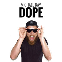 Michael Ray - Dope