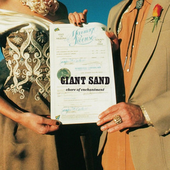 Giant Sand - Chore of Enchantment