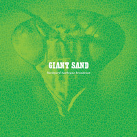Giant Sand - Backyard Bbq Broadcast