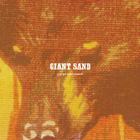Giant Sand - Purge & Slouch