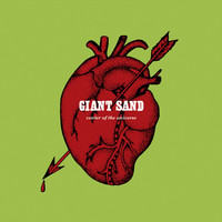 Giant Sand - Center of the Universe