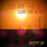 Giuseppe Dio - You Are the One (Song for Silvia)