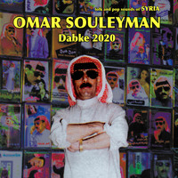 Omar Souleyman - Dabke 2020: Folk & Pop Sounds of Syria