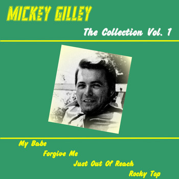 Mickey Gilley - Mickey Gilley Forever, Vol. 1