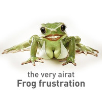 The Very Airat - Frog Frustration