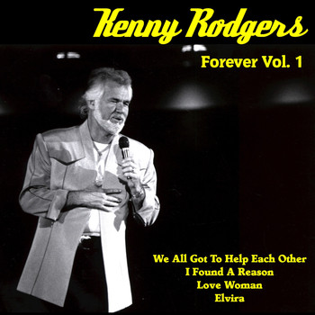 Kenny Rogers - Kenny Rogers Forever, Vol. 1