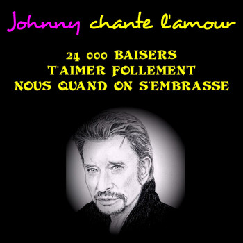 Johnny Hallyday - Johnny chante l'amour