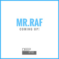 Mr.Raf - Coming Up!
