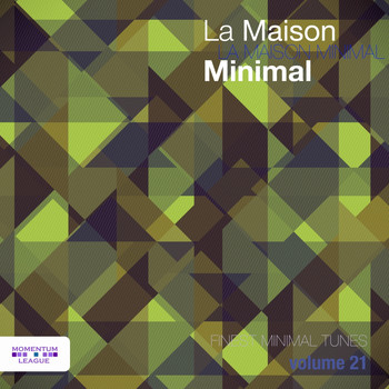 Various Artists - La Maison Minimal, Vol. 21 (Explicit)