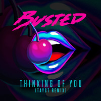 Busted - Thinking of You (TAYST Remix)