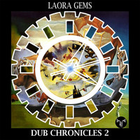 Laora Gems - Dub Chronicles 2