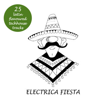 Various Artists - Electrica Fiesta - Latin Flavoured Techhouse Tracks