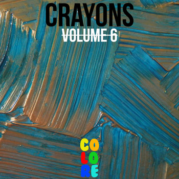 Various Artists - Crayons, Vol. 6