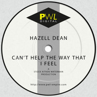 Hazell Dean - Can't Help the Way That I Feel