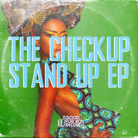 The Checkup - The Standup EP