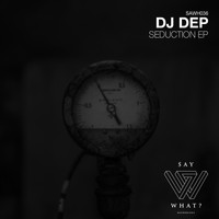 Dj Dep - Seduction EP