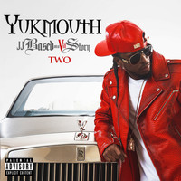 Yukmouth - JJ Based on a Vill Story Two (Explicit)