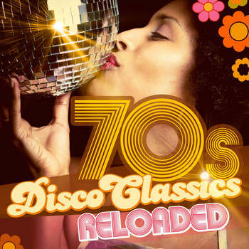 Various Artists - 70S Disco Classics Reloaded
