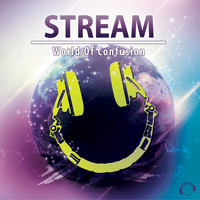 Stream - World of Confusion