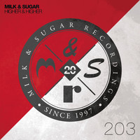 Milk & Sugar - Higher & Higher