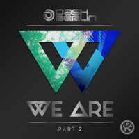 Dash Berlin - We Are, Pt. 2