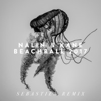 Nalin & Kane - Beachball 2017 (Sebastien Remix)