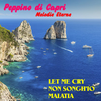 Peppino Di Capri - Peppino Di Capri Melodie Eterne