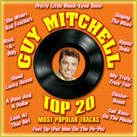 Guy Mitchell - Top 20 Most Popular Tracks