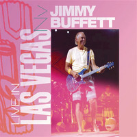 Jimmy Buffett - Live in Las Vegas, NV (Live)