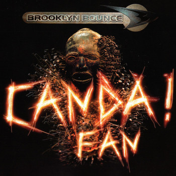 Brooklyn Bounce - Canda! (The Darkside Returns) [Fan Edition]