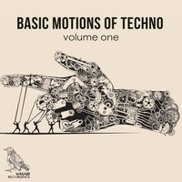 Various Artists - Basic Motions of Techno, Vol. 1