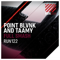 POINT BLVNK & TAAMY - Full Smash