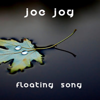 Joe Jog - Floating Song