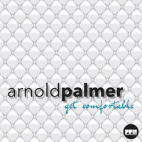 Arnold Palmer - Get Comfortable