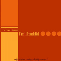 The Soul Stirrers - I'm Thankful