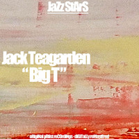 Jack Teagarden - Big T (Original Jazz Recordings)