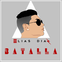 Elias Diaz - Batalla - Single