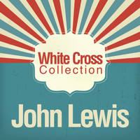 John Lewis - White Cross Collection