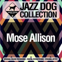 Mose Allison - Jazz Dog Collection