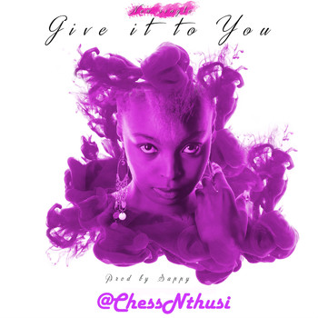 Chess Nthusi - Give It To You